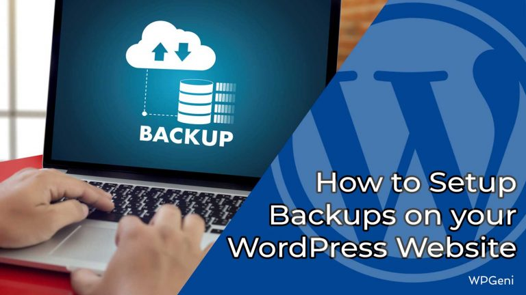 How to Setup Backups on your WordPress Website